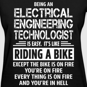 Electrical Engineering Technologist - Women's T-Shirt