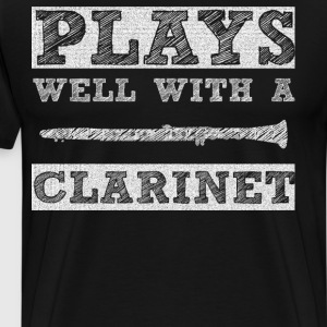 Plays Well with a Clarinet School Band T-Shirt T-Shirts - Men's Premium T-Shirt