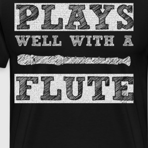 Plays Well with a Flute School Band T-Shirt T-Shirts - Men's Premium T-Shirt