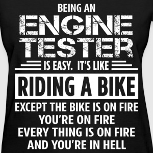 Engine Tester - Women's T-Shirt