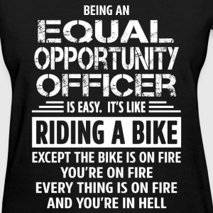 Equal Opportunity Officer - Women's T-Shirt