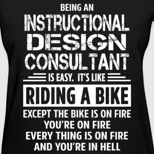 Instructional Design Consultant - Women's T-Shirt