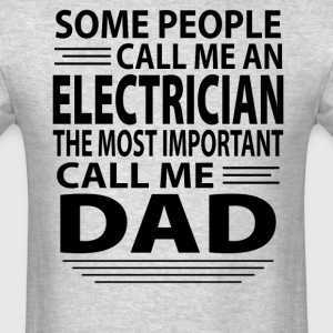 Electrician Dad - Men's T-Shirt