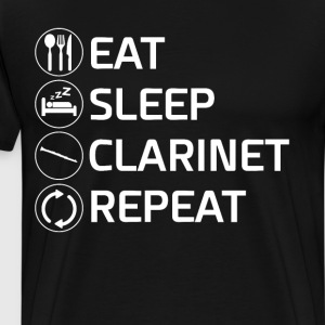 Eat Sleep Clarinet Repeat Woodwind Musician Shirt T-Shirts - Men's Premium T-Shirt
