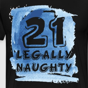 21 Legally Naughty Happy Birthday Party T-Shirt T-Shirts - Men's Premium T-Shirt