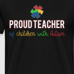 Proud Teacher of Children with Autism Awareness  T-Shirts - Men's Premium T-Shirt