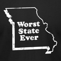 MISSOURI - WORST STATE EVER T-Shirts