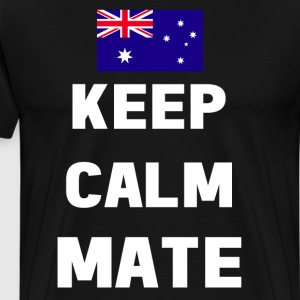 Keep Calm Mate Australian Flag T-Shirt T-Shirts - Men's Premium T-Shirt