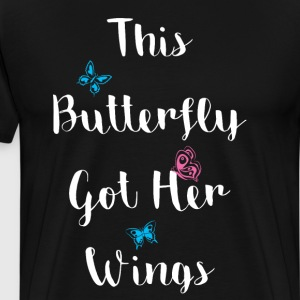 This Butterfly got Her Wings Transformation Shirt T-Shirts - Men's Premium T-Shirt