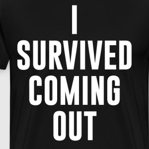 I Survived Coming Out Gay Lesbian LGBT T-Shirt T-Shirts - Men's Premium T-Shirt