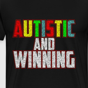 Autistic and Winning Colorful Confidence T-Shirt T-Shirts - Men's Premium T-Shirt