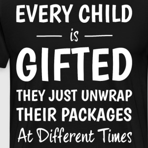 Every Child Gifted Unwrap Packages Different Times T-Shirts - Men's Premium T-Shirt
