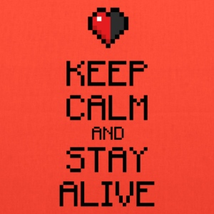 Keep calm stay alive Bags & backpacks - Tote Bag