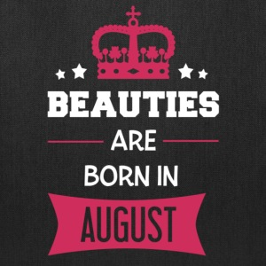 Beauties are born in August Bags & backpacks - Tote Bag