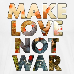Make love not war men's premium t-shirt - Men's Premium T-Shirt