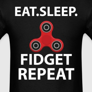 Eat Sleep Spin Fidget Repeat Tshirt T-Shirts - Men's T-Shirt