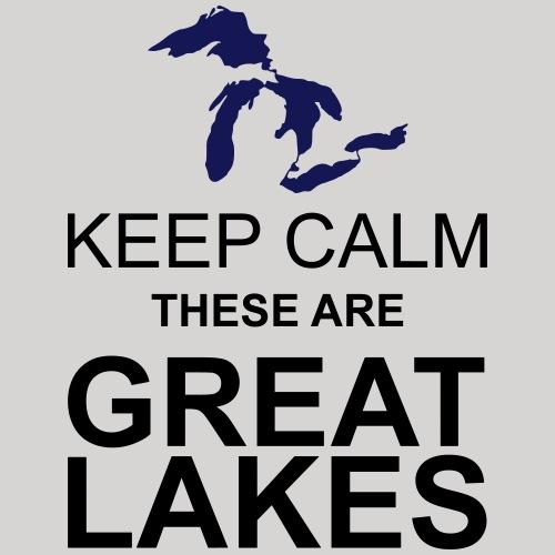 Keep Calm/Great Lakes