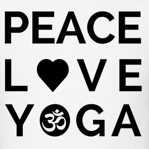 Peace Love Yoga Mantra Yoga Quote Gift T-Shirts - Men's T-Shirt