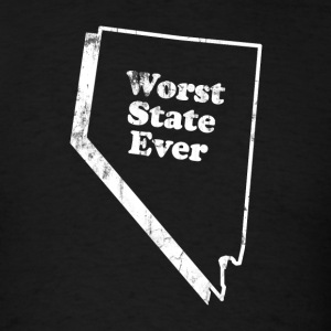 NEVADA - WORST STATE EVER T-Shirts - Men's T-Shirt