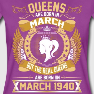 The Real Queens Are Born On March 1940 T-Shirts - Women's Premium T-Shirt