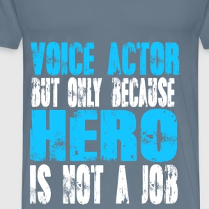 voice actor Hero - Men's Premium T-Shirt