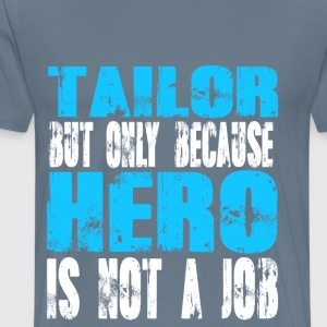 tailor Hero - Men's Premium T-Shirt