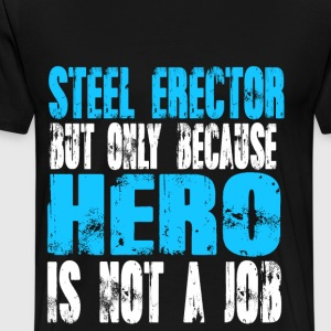 steel erector Hero - Men's Premium T-Shirt
