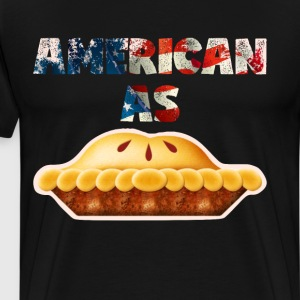 As American as Apple Pie Fourth of July T-Shirt T-Shirts - Men's Premium T-Shirt