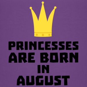 Princesses are born in AUGUST S875f Baby & Toddler Shirts - Toddler Premium T-Shirt