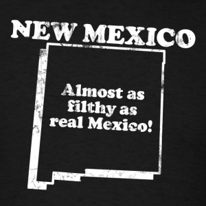 NEW MEXICO STATE SLOGAN T-Shirts - Men's T-Shirt