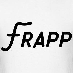 Frapp T-Shirts - Men's T-Shirt