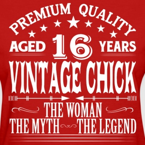 VINTAGE CHICK AGED 16 YEARS T-Shirts - Women's T-Shirt