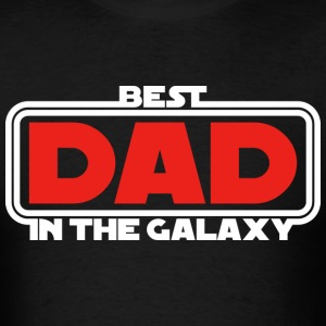 Best Dad in the Galaxy (dark) T-Shirts - Men's T-Shirt