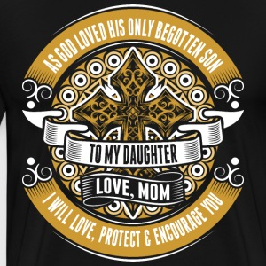 To My Daughter Love Mom T-Shirts - Men's Premium T-Shirt