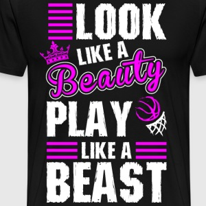 Look Like A Beauty Play Basketball T-Shirts - Men's Premium T-Shirt