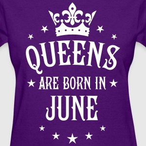 Queens are born in June birthday sexy Woman Tee - Women's T-Shirt