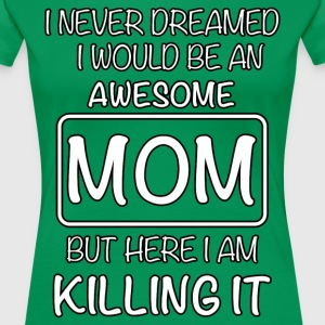 Awesome Mom T-Shirts - Women's Premium T-Shirt