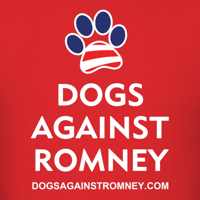"Official Dogs Against Romney ""Paw"" T-Shirt"