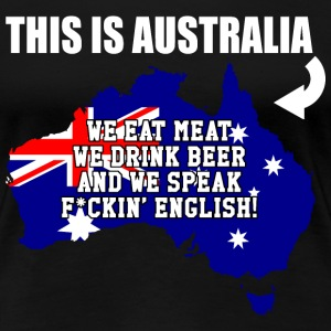THIS IS AUSTRALIA - Women's Premium T-Shirt