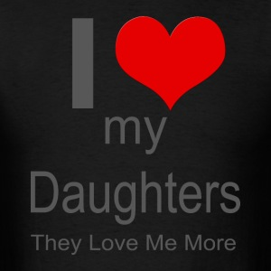 I love my daughters - Men's T-Shirt