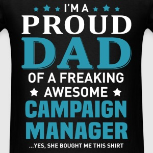 Campaign Manager's Dad - Men's T-Shirt
