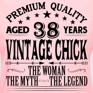 VINTAGE CHICK AGED 38 YEARS T-Shirts - Women's T-Shirt