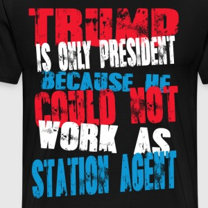station agent Trump T-Shirt - Men's Premium T-Shirt
