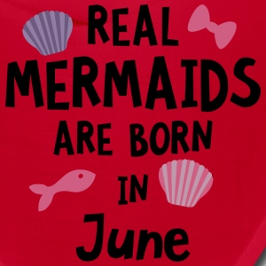 Mermaids are born in June S1757 Caps - Bandana