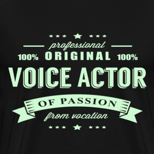 Voice Actor Passion T-Shirt - Men's Premium T-Shirt