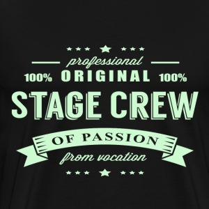Stage Crew Passion T-Shirt - Men's Premium T-Shirt