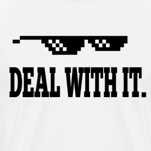 Deal With It T-Shirts - Men's Premium T-Shirt