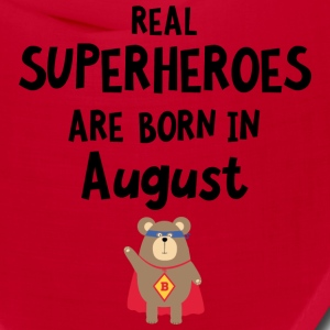 Superheroes are born in August Szh11 Caps - Bandana