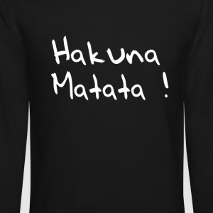 Hakuna Matata Long Sleeve Shirts - Crewneck Sweatshirt