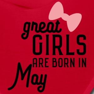 Great Girls are born in May Sh67g Caps - Bandana